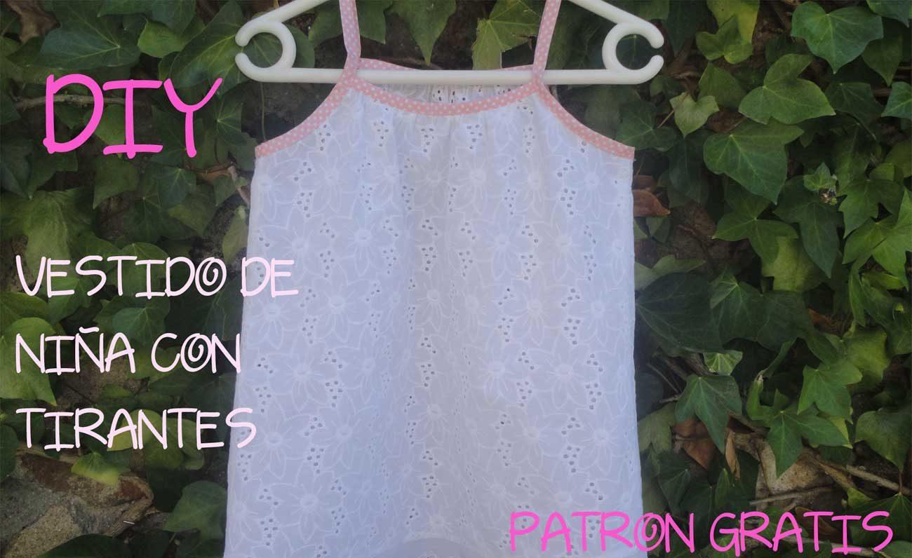 Vestido de niña con tirantes  DIY(Patrón gratis) - Patronesmujer ... dc48fa6877b0